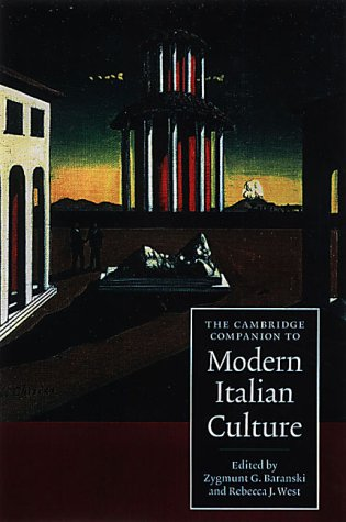 The Cambridge Companion to Modern Italian Culture 9780521550345