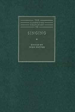 The Cambridge Companion to Singing 9780521622257