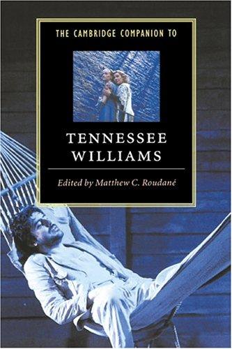 The Cambridge Companion to Tennessee Williams 9780521495332