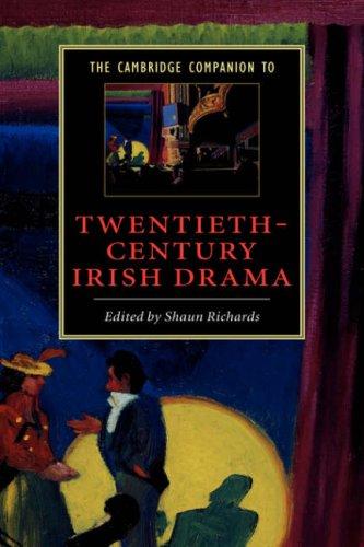 The Cambridge Companion to Twentieth-Century Irish Drama 9780521804004
