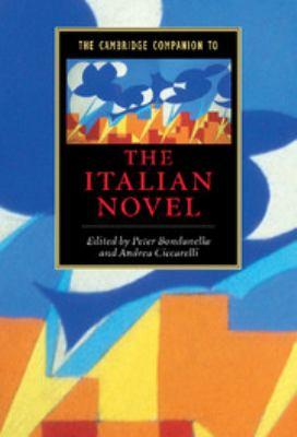 The Cambridge Companion to the Italian Novel 9780521660181