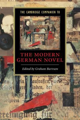 The Cambridge Companion to the Modern German Novel 9780521483926