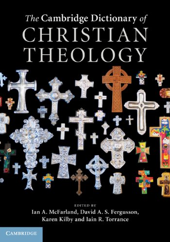 The Cambridge Dictionary of Christian Theology 9780521880923