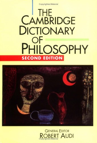 The Cambridge Dictionary of Philosophy 9780521637220