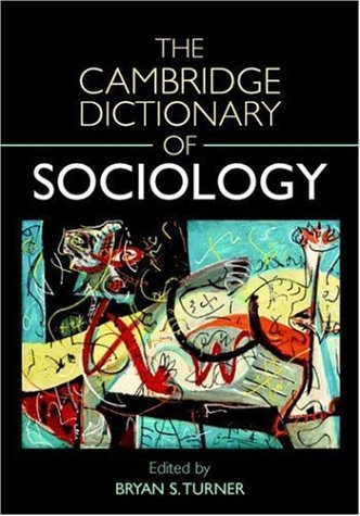 The Cambridge Dictionary of Sociology 9780521832908