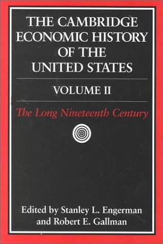 Cambridge Economic History of the United States : The Long Nineteenth Century