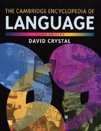 The Cambridge Encyclopedia of Language 9780521736503