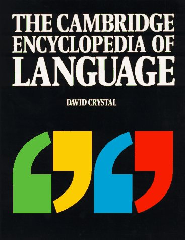 The Cambridge Encyclopedia of Language 9780521424431
