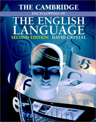 The Cambridge Encyclopedia of the English Language - 2nd Edition