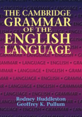 The Cambridge Grammar of the English Language 9780521431460
