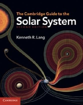 The Cambridge Guide to the Solar System 9780521198578