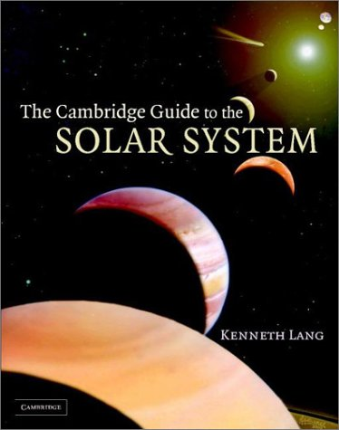 The Cambridge Guide to the Solar System 9780521813068