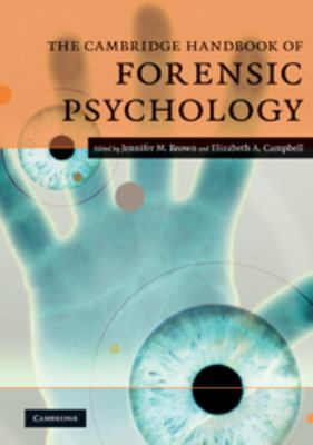 The Cambridge Handbook of Forensic Psychology 9780521701815
