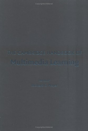 The Cambridge Handbook of Multimedia Learning 9780521838733