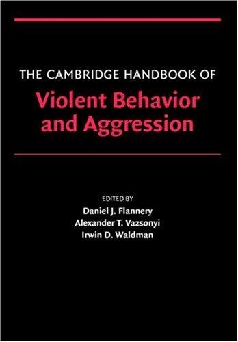 The Cambridge Handbook of Violent Behavior and Aggression 9780521607858