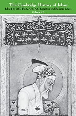 The Cambridge History of Islam: Volume 2 9780521291378