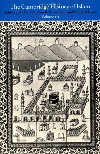 The Cambridge History of Islam: Volume 1 9780521291354