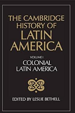The Cambridge History of Latin America 9780521232234