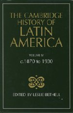 The Cambridge History of Latin America 9780521232258
