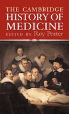 The Cambridge History of Medicine 9780521864268