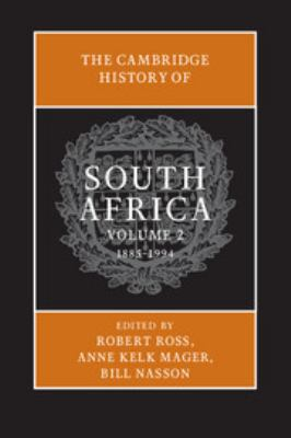 The Cambridge History of South Africa