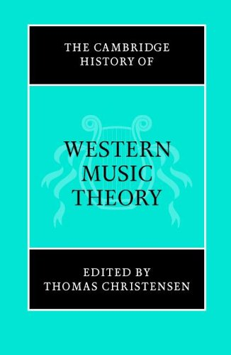 The Cambridge History of Western Music Theory 9780521686983