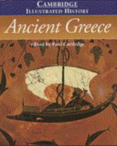 The Cambridge Illustrated History of Ancient Greece - Cartledge, Paul