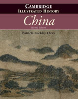 The Cambridge Illustrated History of China 9780521124331