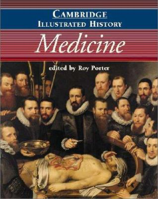 The Cambridge Illustrated History of Medicine 9780521002523