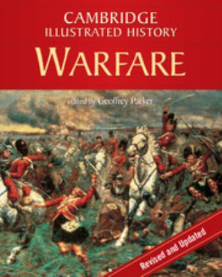 The Cambridge Illustrated History of Warfare: The Triumph of the West 9780521738064