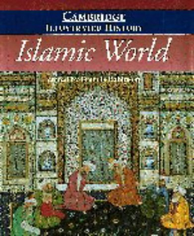 The Cambridge Illustrated History of the Islamic World 9780521435109