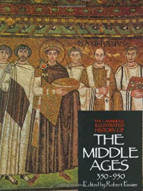 The Cambridge Illustrated History of the Middle Ages 9780521266444