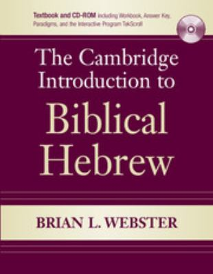 The Cambridge Introduction to Biblical Hebrew [With CDROM] 9780521712842