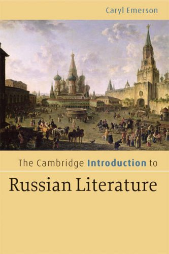 The Cambridge Introduction to Russian Literature 9780521606523