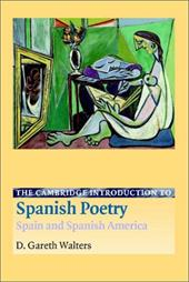The Cambridge Introduction to Spanish Poetry Spain and Spanish America