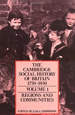 The Cambridge Social History of Britain, 1750 1950 9780521438162