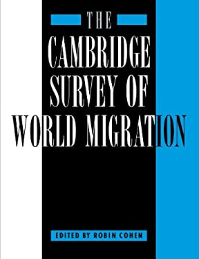 The Cambridge Survey of World Migration 9780521147767