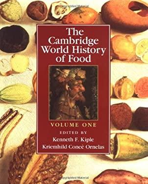The Cambridge World History of Food 9780521402149