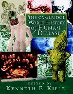 The Cambridge World History of Human Disease 9780521332866