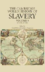 The Cambridge World History of Slavery, Volume 3: AD 1420-AD 1804 9780521840682