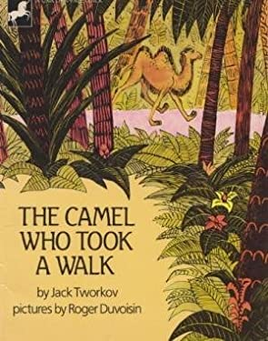 The Camel Who Took a Walk