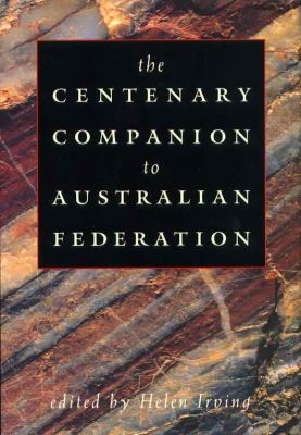 The Centenary Companion to Australian Federation 9780521573146