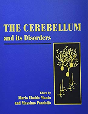 The Cerebellum and Its Disorders 9780521771566