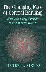 The Changing Face of Central Banking: Evolutionary Trends Since World War II 9780521780254