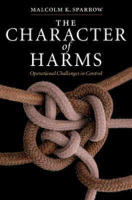 The Character of Harms: Operational Challenges in Control 9780521872102