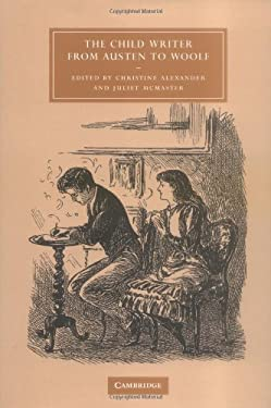 The Child Writer from Austen to Woolf