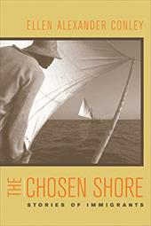 The Chosen Shore: Stories of Immigrants