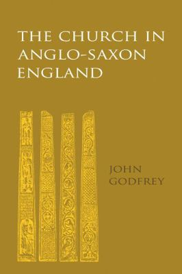 The Church in Anglo-Saxon England 9780521109048