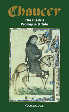The Clerk's Prologue and Tale 9780521046329