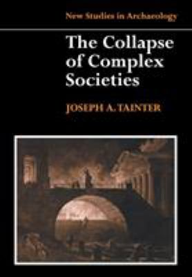 The Collapse of Complex Societies 9780521386739
